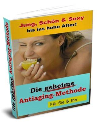 Antiaging-Geheimnisse Ebook